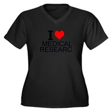 I Love Medical Research Plus Size T-Shirt