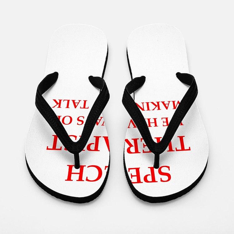 speech therapist Flip Flops
