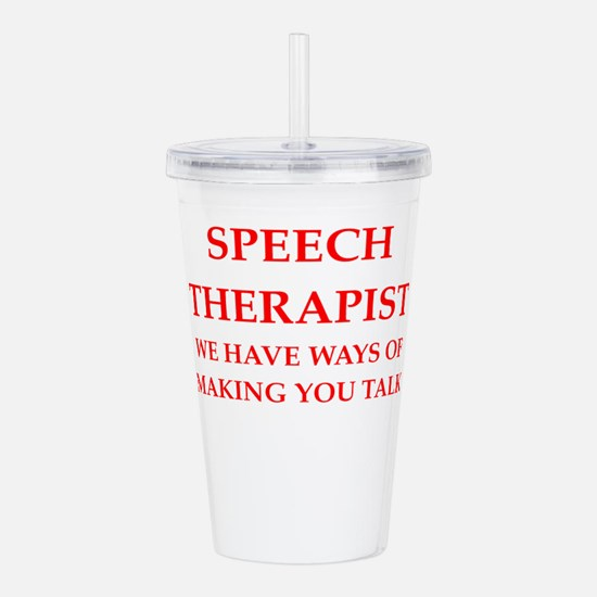 speech therapist Acrylic Double-wall Tumbler
