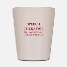 speech therapist Shot Glass