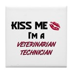 Kiss Me I'm a VETERINARIAN TECHNICIAN Tile Coaster