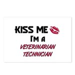 Kiss Me I'm a VETERINARIAN TECHNICIAN Postcards (P