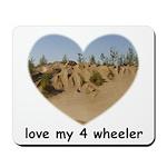 LOVE MY 4 WHEELER Mousepad