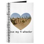 LOVE MY 4 WHEELER Journal