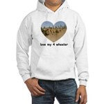 LOVE MY 4 WHEELER Hooded Sweatshirt
