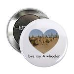 LOVE MY 4 WHEELER 2.25