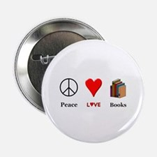 "Peace Love Books 2.25"" Button"