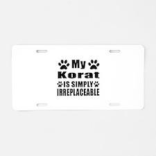 My Korat cat is simply irre Aluminum License Plate