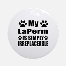 My LaPerm cat is simply irreplaceab Round Ornament