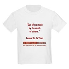 OUR LIFE IS MADE... T-Shirt