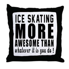 Ice Skating More Awesome Designs Throw Pillow