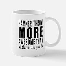 Hammer throw More Awesome Designs Mug