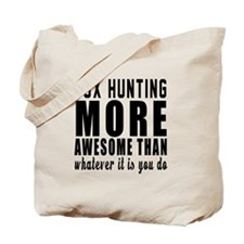 Fox Hunting More Awesome Designs Tote Bag