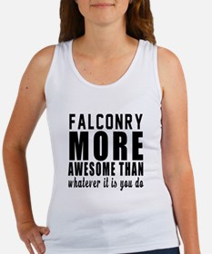Falconry More Awesome Designs Women's Tank Top