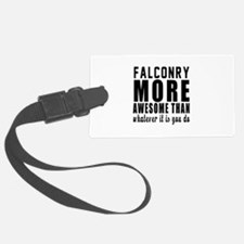 Falconry More Awesome Designs Luggage Tag