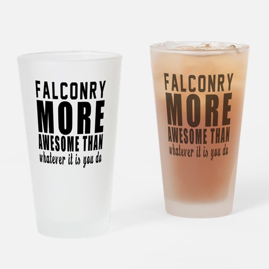 Falconry More Awesome Designs Drinking Glass