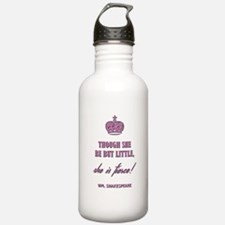 THOUGH SHE BE BUT... Water Bottle