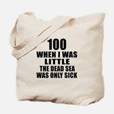100 When I Was Little Birthday Tote Bag