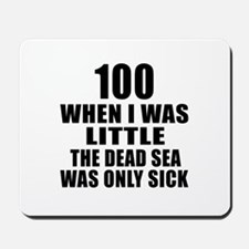 100 When I Was Little Birthday Mousepad