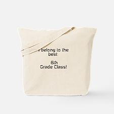 6th Grade Tote Bag