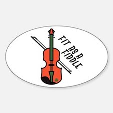 Fit As Fiddle Decal