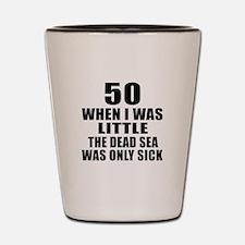 50 When I Was Little Birthday Shot Glass