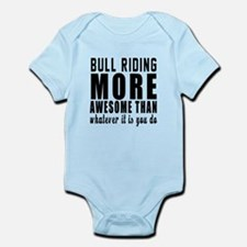 Bull Riding More Awesome Designs Infant Bodysuit