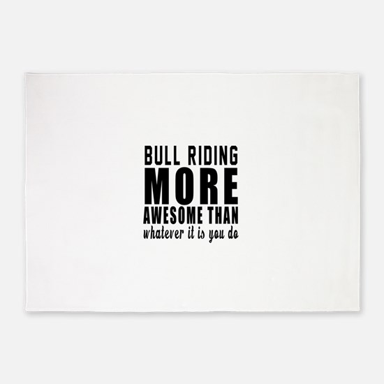 Bull Riding More Awesome Designs 5'x7'Area Rug