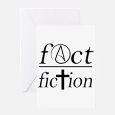 fact over fiction atheist religion Greeting Cards