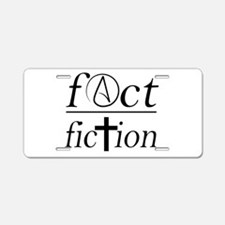 fact over fiction atheist r Aluminum License Plate