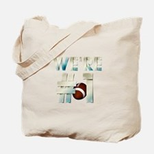 Football We're #1 Tote Bag