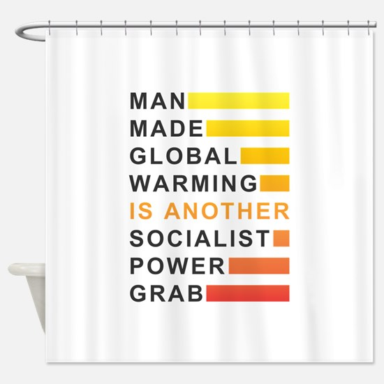 Socialist Power Grab Shower Curtain