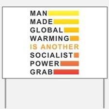 Socialist Power Grab Yard Sign
