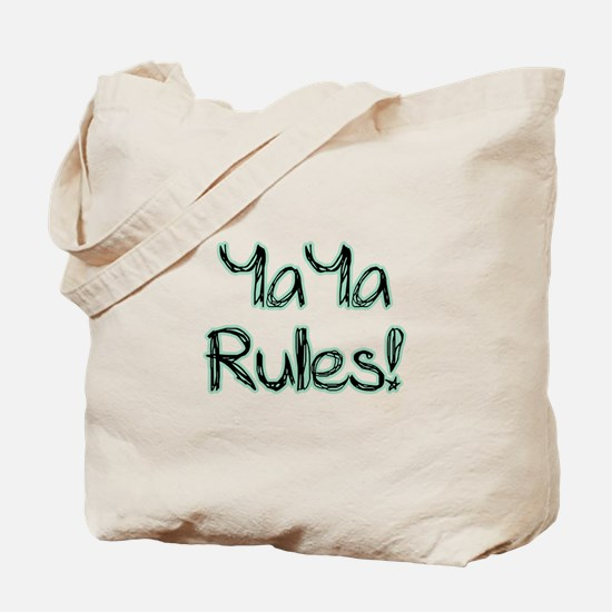 YaYa Rules! Tote Bag