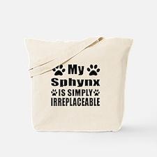 My Sphynx cat is simply irreplaceable Tote Bag