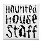 Haunted House Staff Halloween Tile Coaster