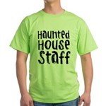 Haunted House Staff Halloween Green T-Shirt