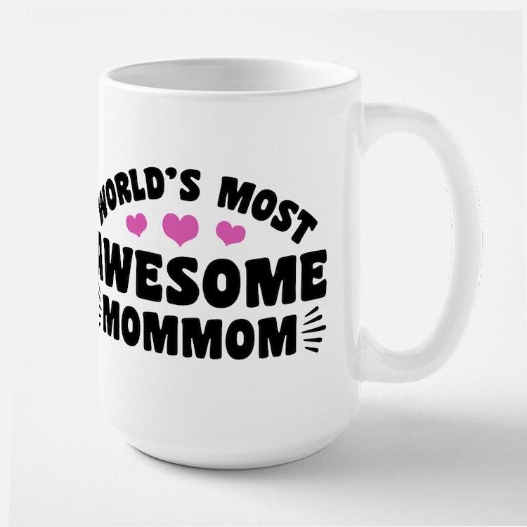 World's Most Awesome MomMom Mug