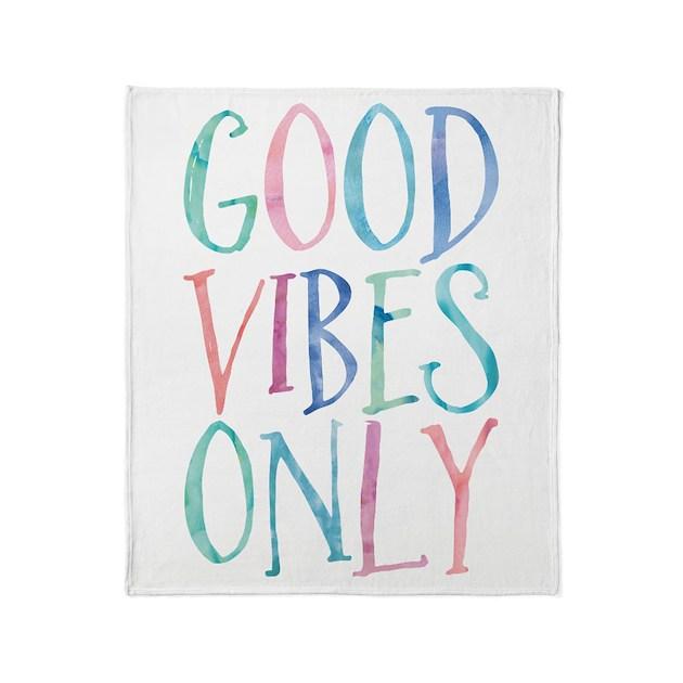 Good Vibes Only Throw Blanket By Mcornwallshop