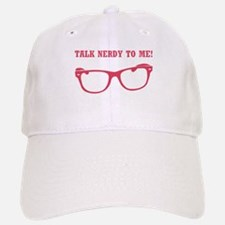 TALK NERDY TO ME! Baseball Baseball Baseball Cap