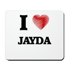 I Love Jayda Mousepad