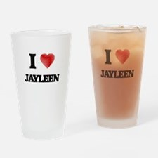I Love Jayleen Drinking Glass