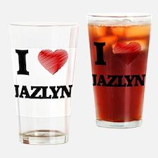 I Love Jazlyn Drinking Glass