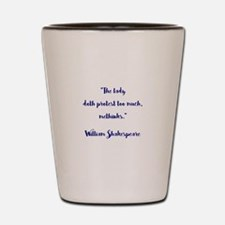 THE LADY DOTH... Shot Glass
