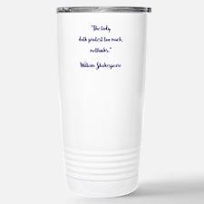 THE LADY DOTH... Travel Mug