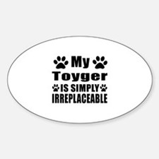 My Toyger cat is simply irreplaceab Decal