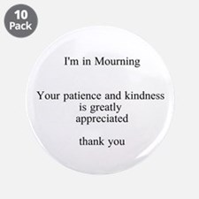 """3.5"""" Button (10 Pack) I'm In Mourning"""