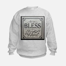 well bless your heart Sweatshirt