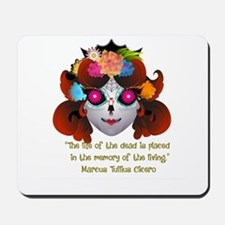 Sugar Skull with Quote Mousepad
