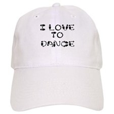 I Love To Dance Baseball Cap